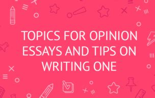 Write an opinion essay
